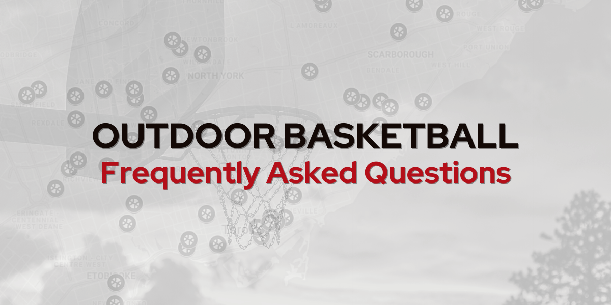 Outdoor Basketball - Frequently Asked Questions