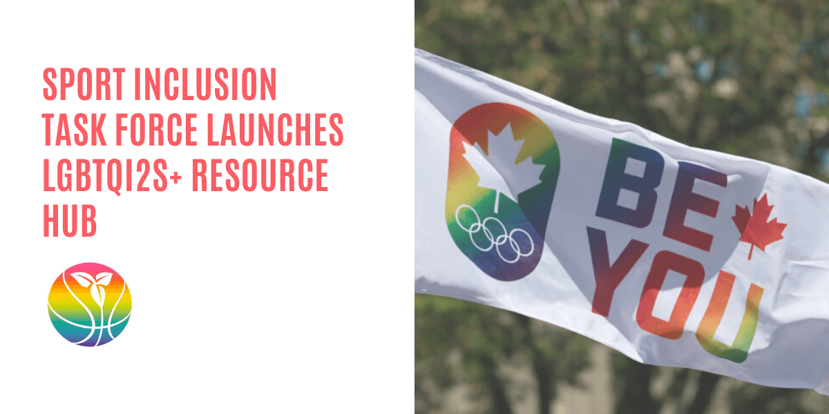Sport Inclusion Task Force launches LGBTQI2S+ resource hub