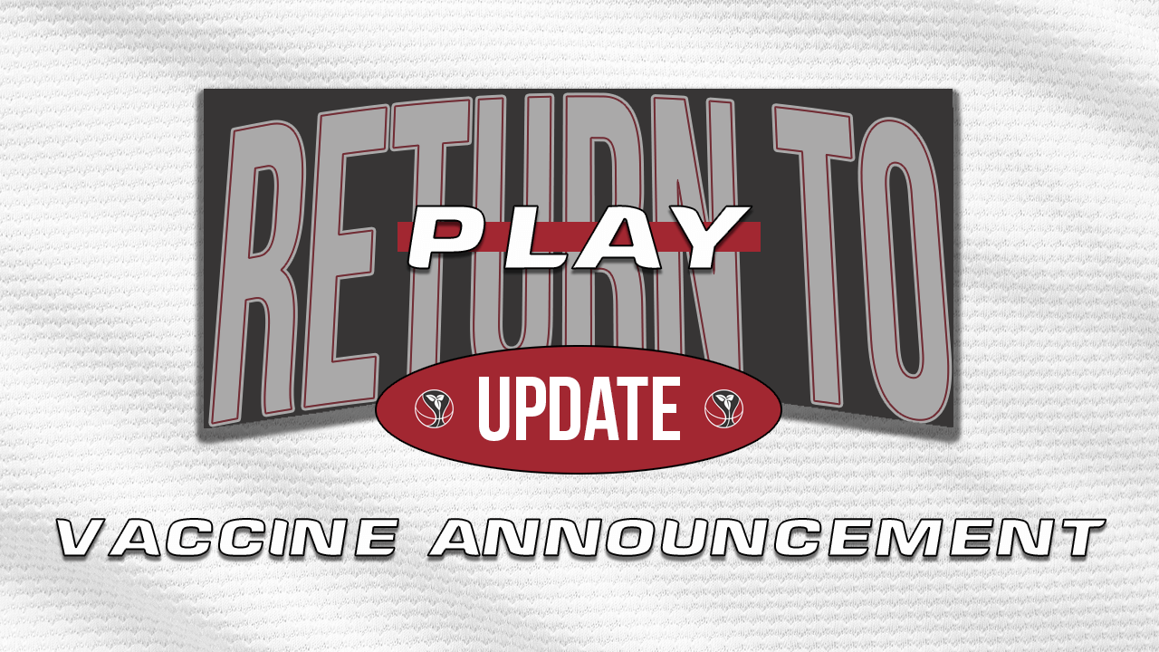 Return to Play - Vaccine Announcement