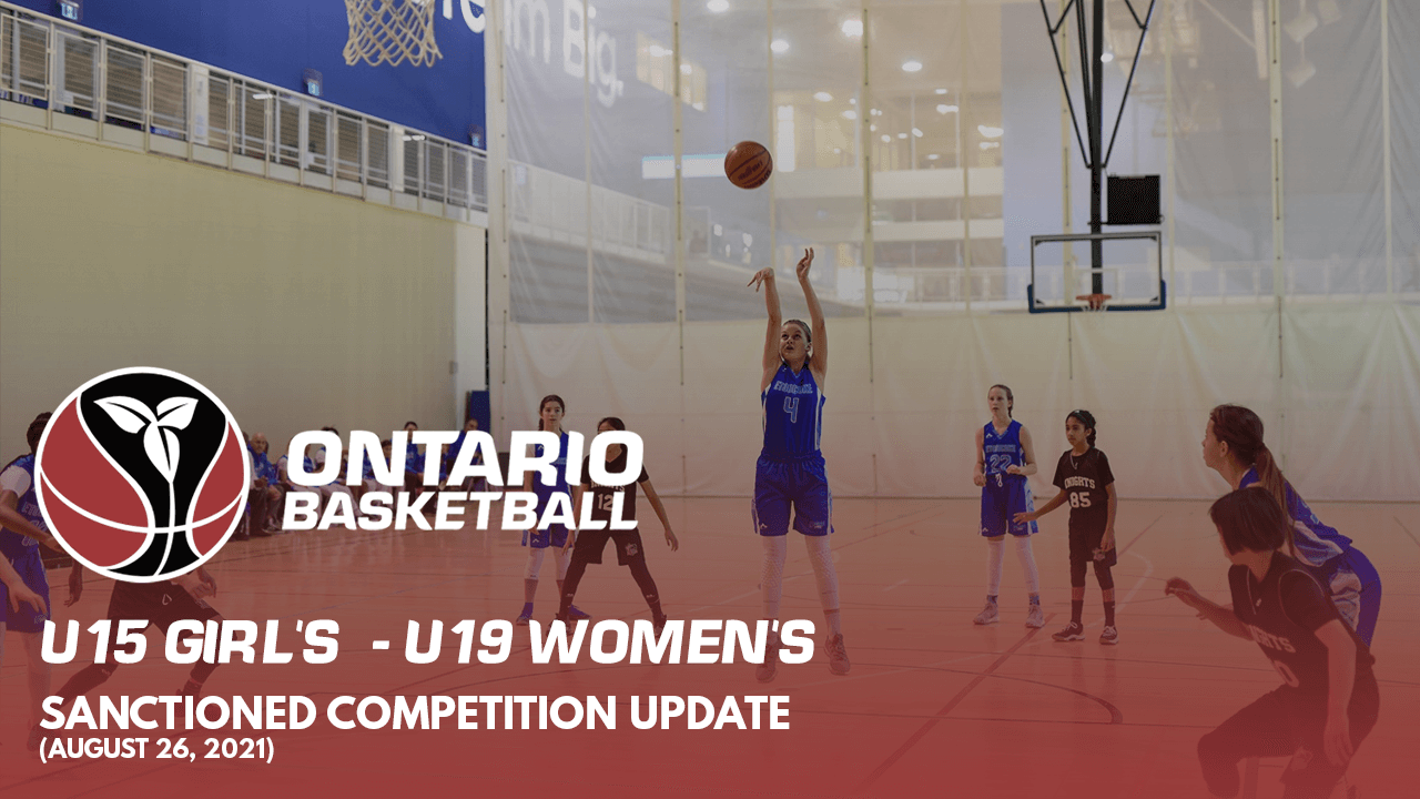 U15 Girls - U19 Women's sanctioned competition update